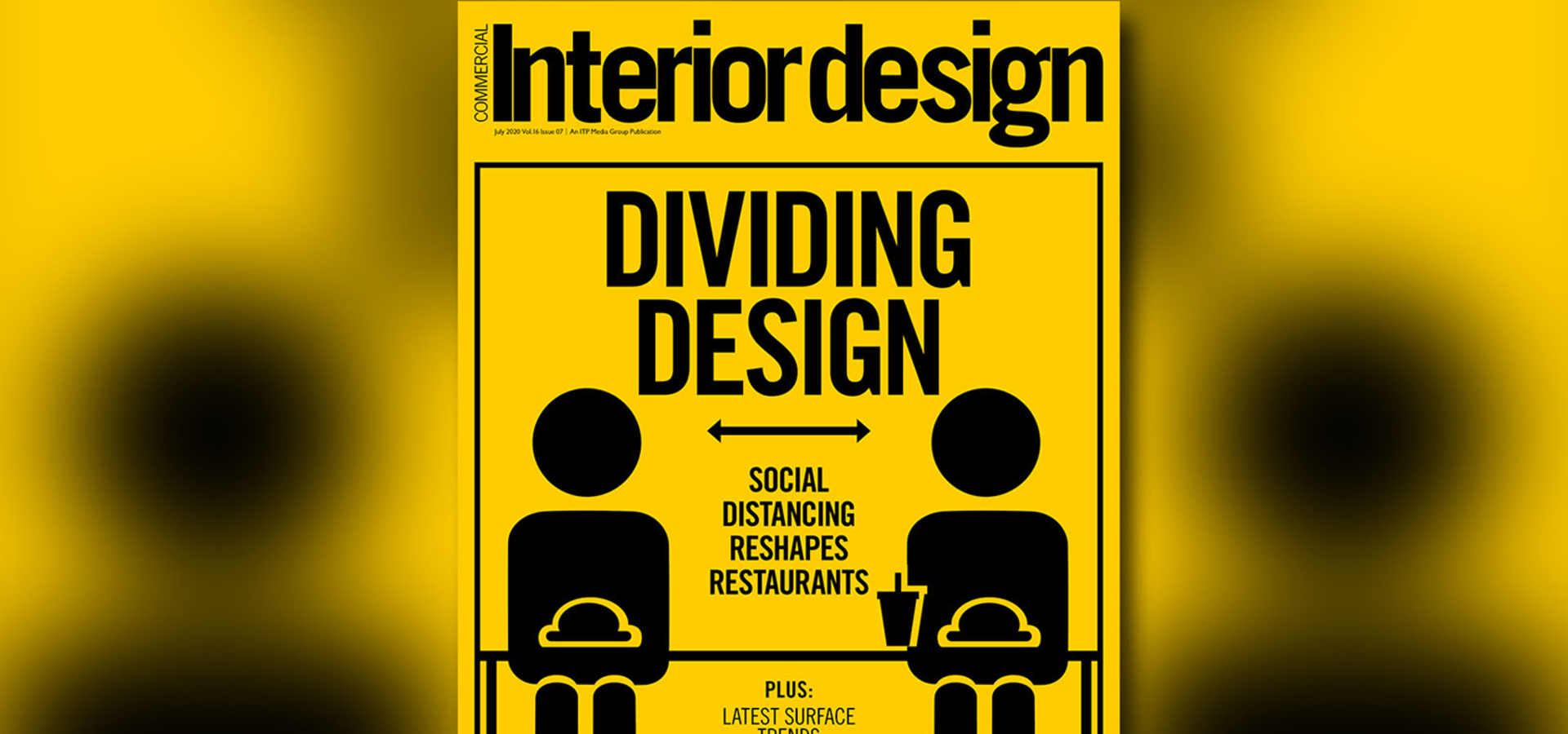 Read the July 2020 issue of Commercial Interior Design online now